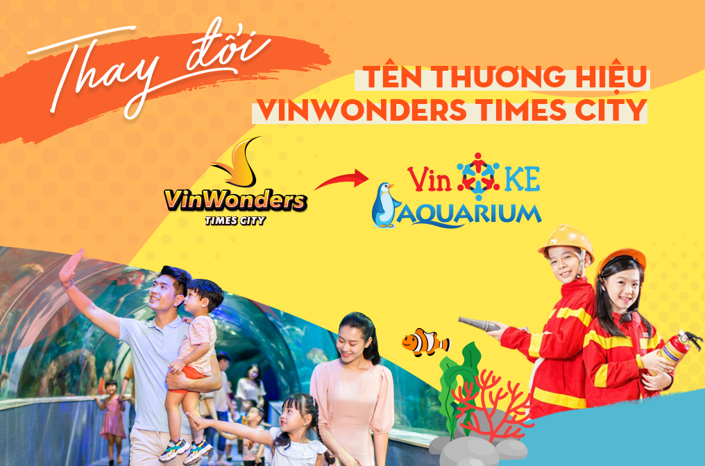 Thông báo thay đổi tên thương hiệu VinWonders Times City