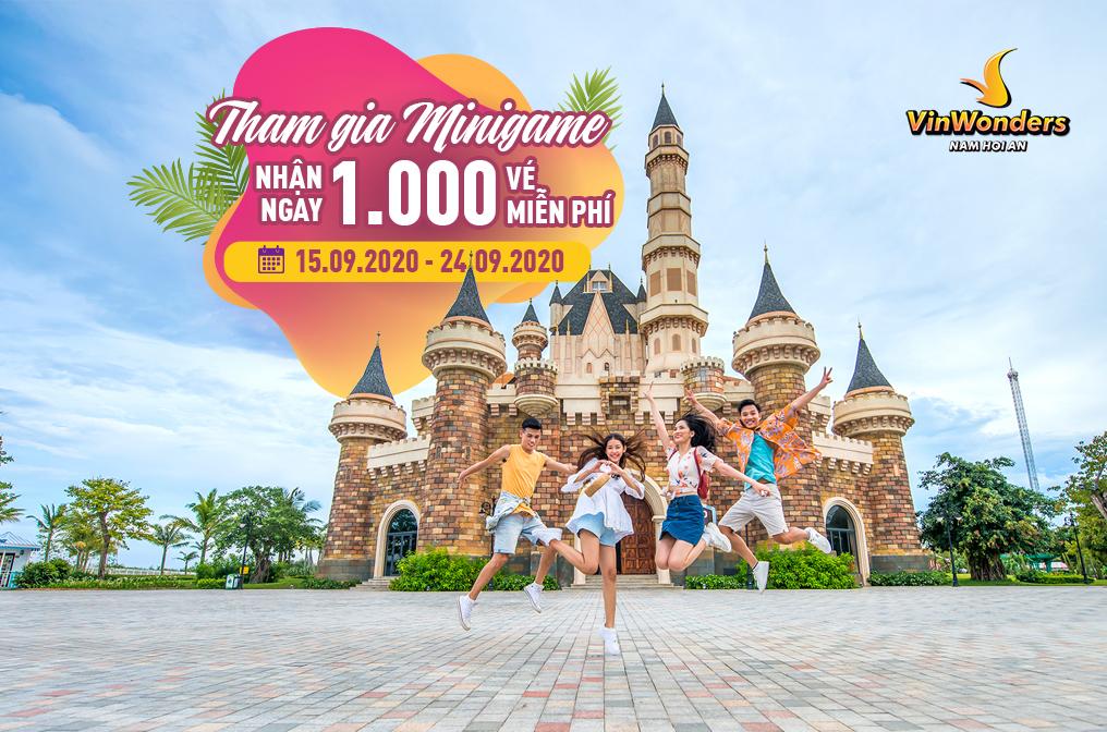 Tham gia minigame nhận ngay 1.000 vé miễn phí mừng ngày VinWonders Nam Hội An trở lại
